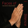 Faces of Silence, Vol. 1